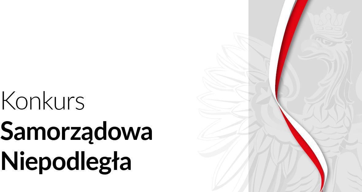 Konkurs Samorządowa Niepodległa Gmina Ośno Lubuskie